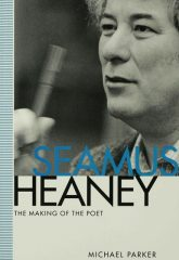 Book cover for Seamus Heaney the making of the poet