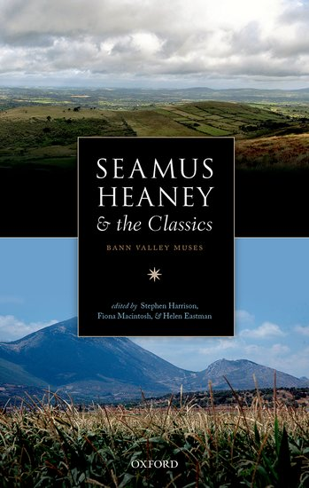 Seamus Heaney And The Classics Political Contexts For The